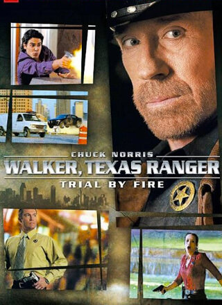 Walker, Texas Ranger: Trial by Fire (TV movie)
